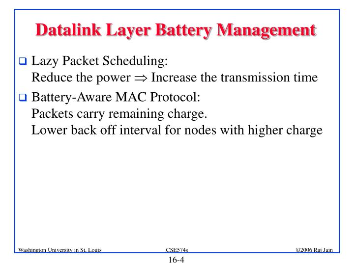 Datalink Layer Battery Management