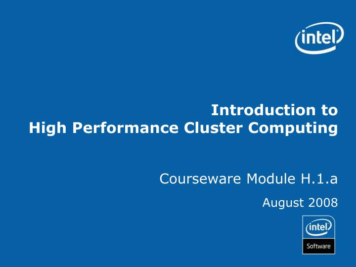 introduction to high performance cluster computing n.