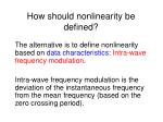how should nonlinearity be defined