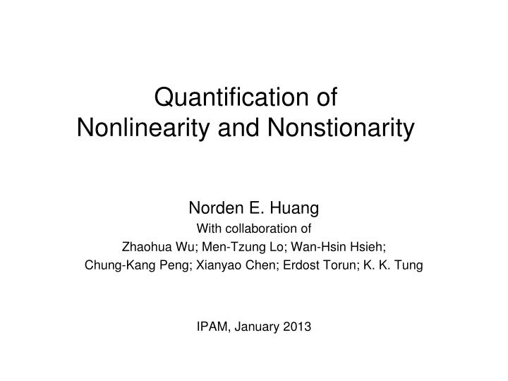 quantification of nonlinearity and nonstionarity n.