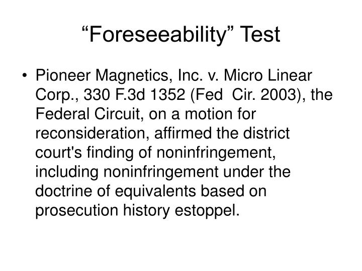 """""""Foreseeability"""" Test"""
