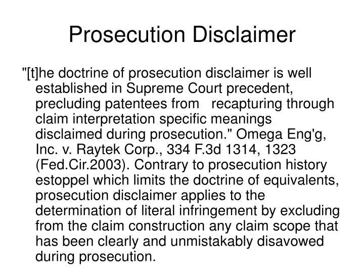 Prosecution Disclaimer
