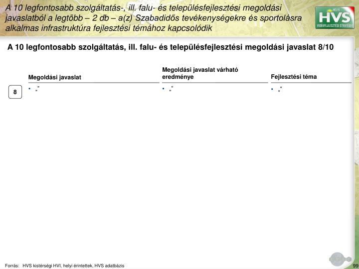 A 10 legfontosabb szolgáltatás, ill. falu- és településfejlesztési megoldási javaslat 8/10