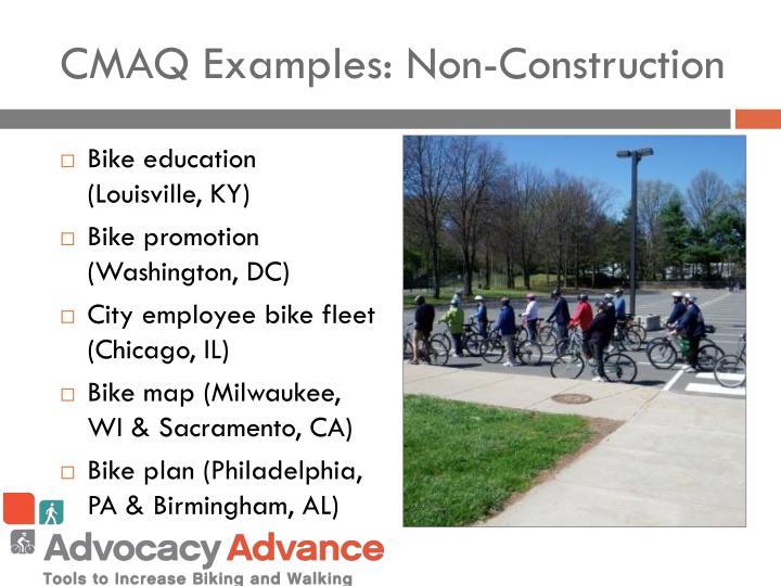 CMAQ Examples: Non-Construction