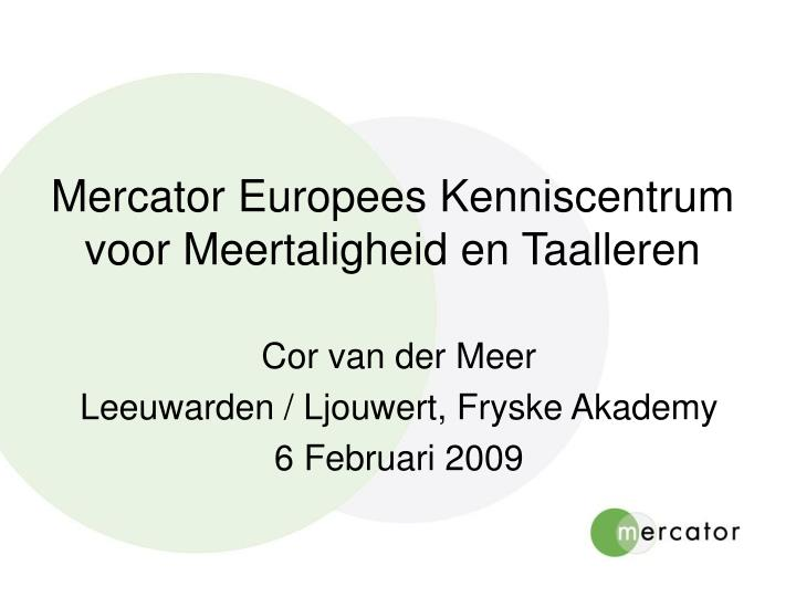 mercator europees kenniscentrum voor meertaligheid en taalleren n.