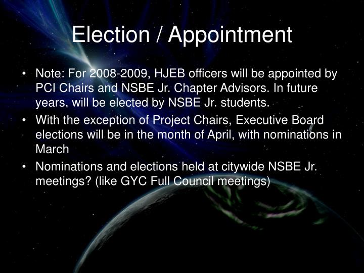 Election / Appointment