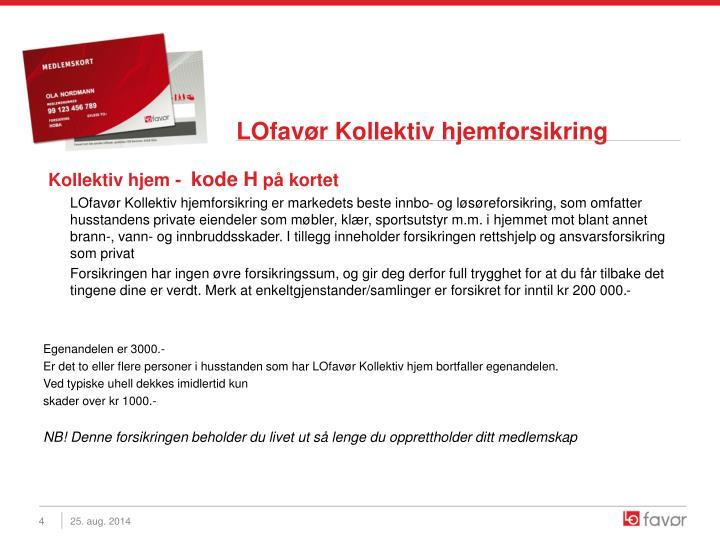 LOfavør Kollektiv hjemforsikring