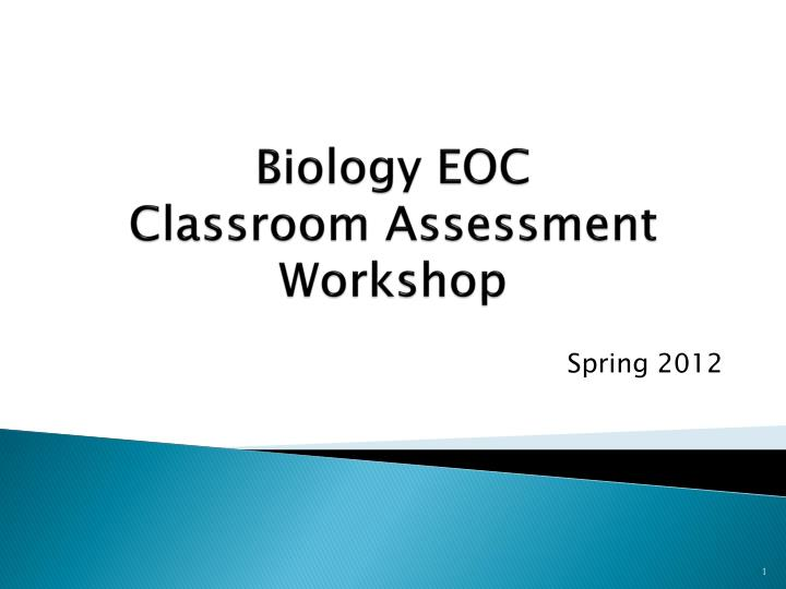 biology eoc classroom assessment workshop n.