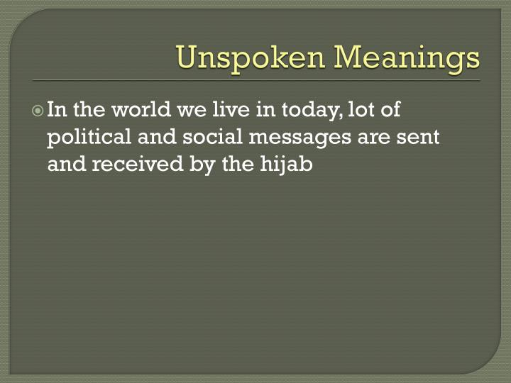 Unspoken Meanings