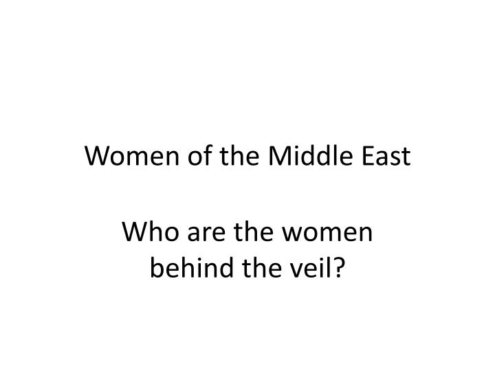 women of the middle east n.