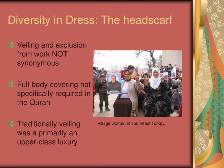 Diversity in Dress: The headscarf