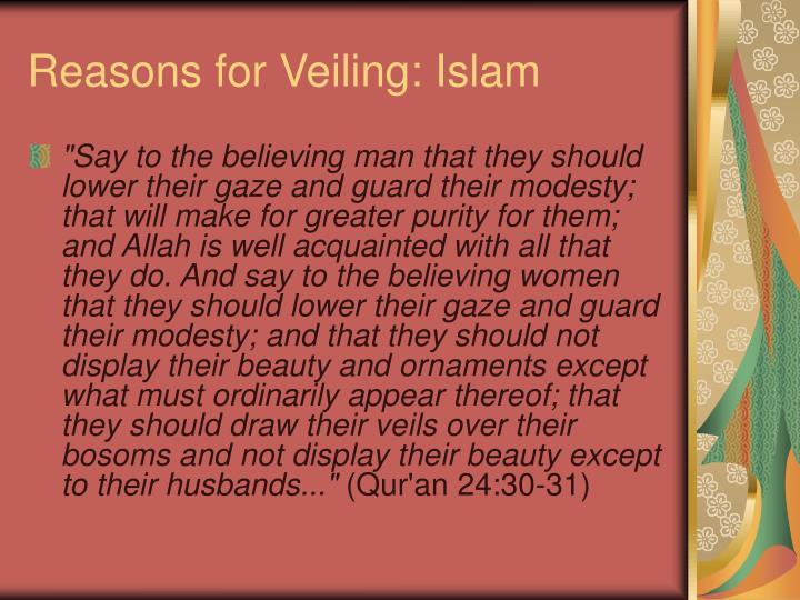 Reasons for Veiling: Islam