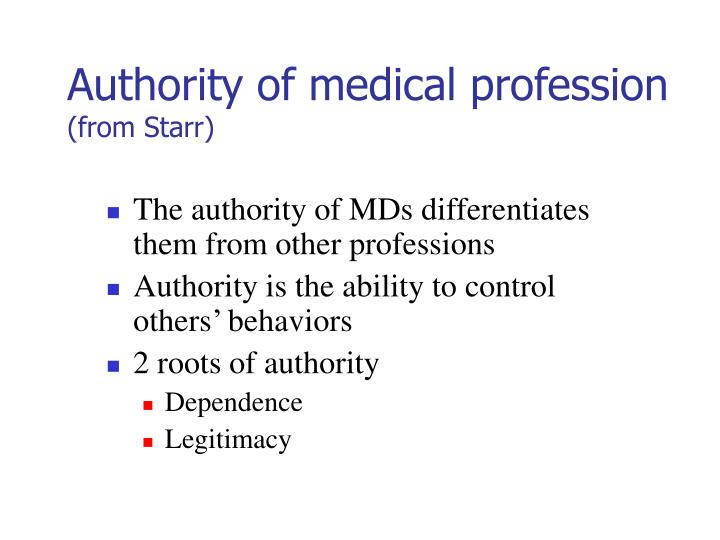 Authority of medical profession