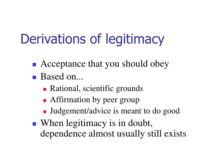 Derivations of legitimacy