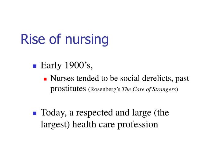 Rise of nursing
