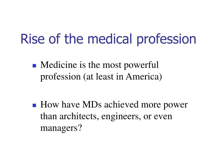 Rise of the medical profession