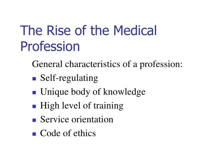 The Rise of the Medical Profession
