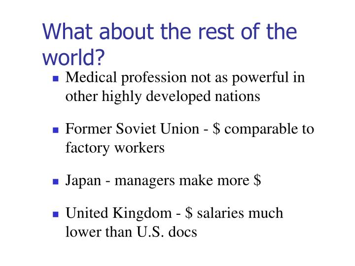 What about the rest of the world?