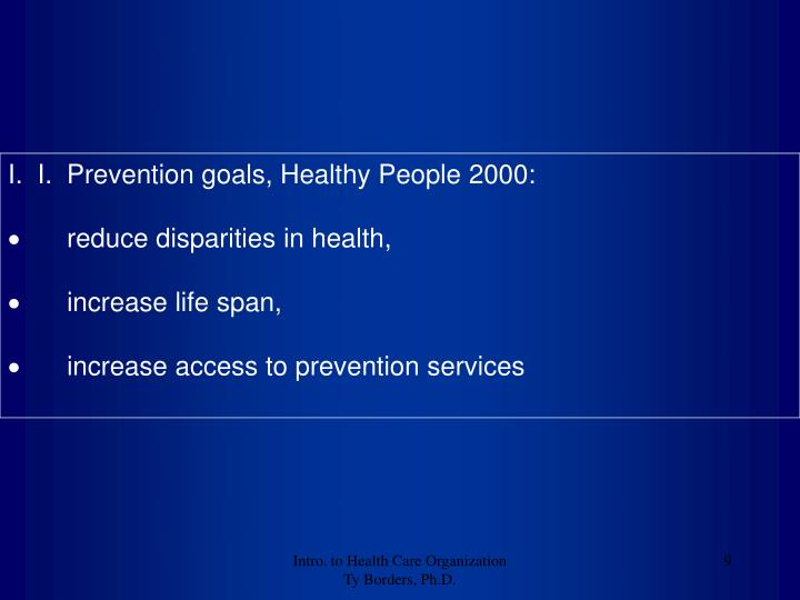 I.  I.  Prevention goals, Healthy People 2000:
