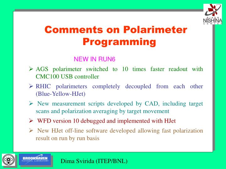 Comments on Polarimeter Programming