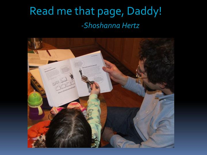 Read me that page, Daddy!