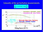 linearity of the perturbation measurements1
