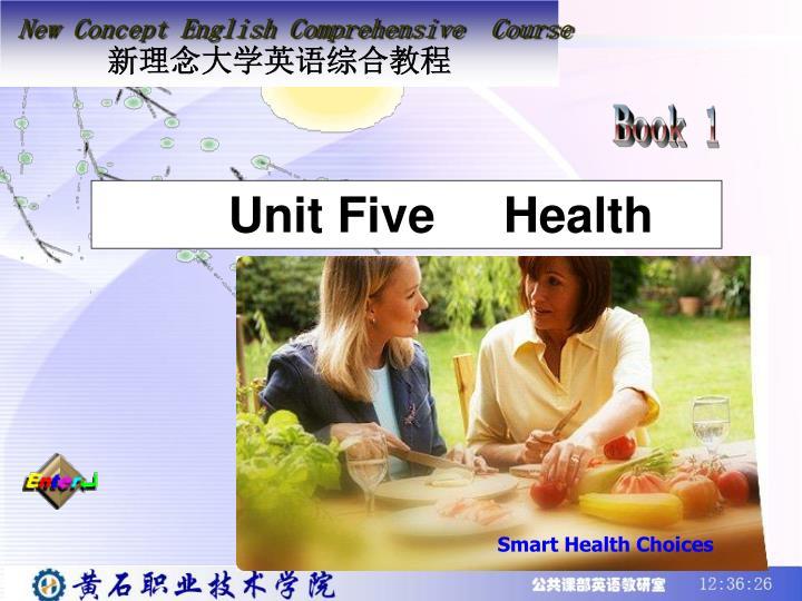 Unit five health