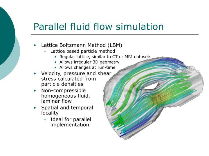Parallel fluid flow simulation