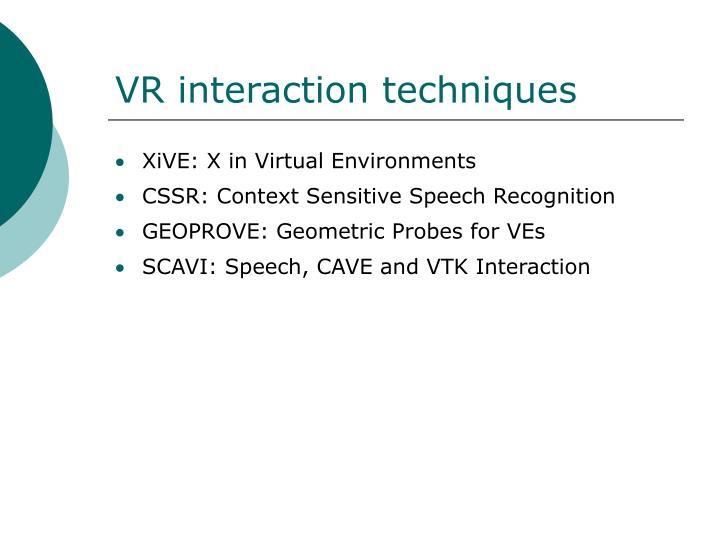 VR interaction techniques
