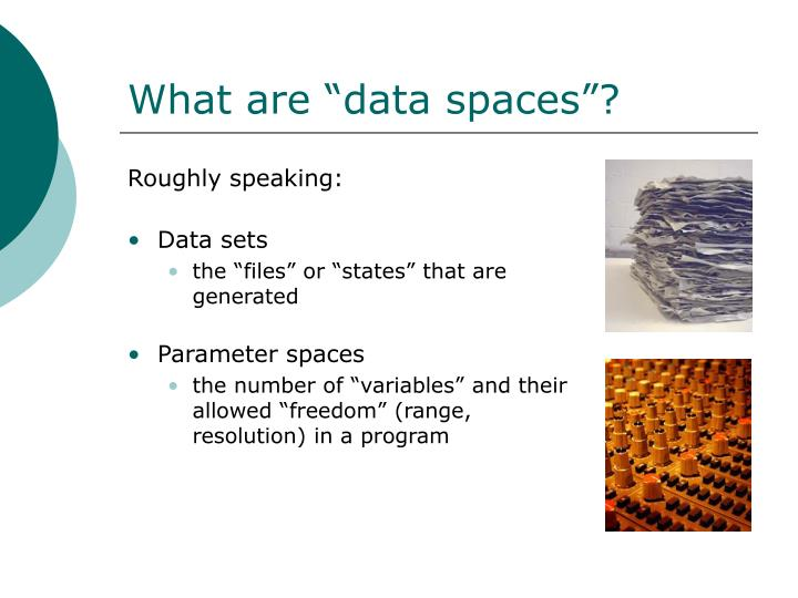 """What are """"data spaces""""?"""