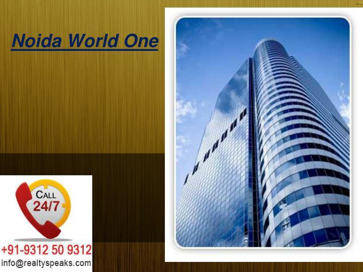 noida world one n.
