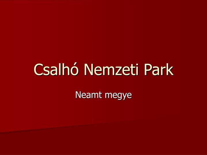 csalh nemzeti park