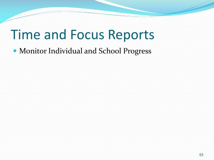 Time and Focus Reports