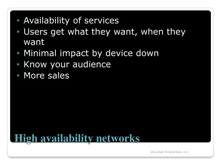 Availability of services