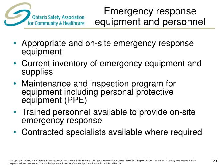 Emergency response equipment and personnel