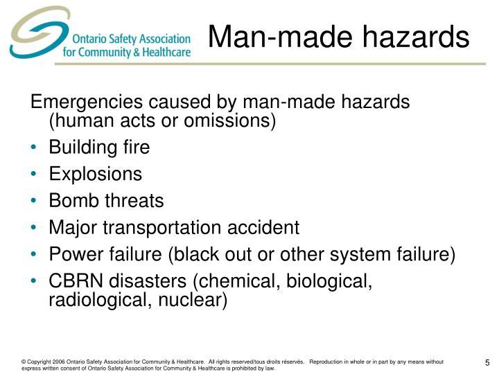 Man-made hazards