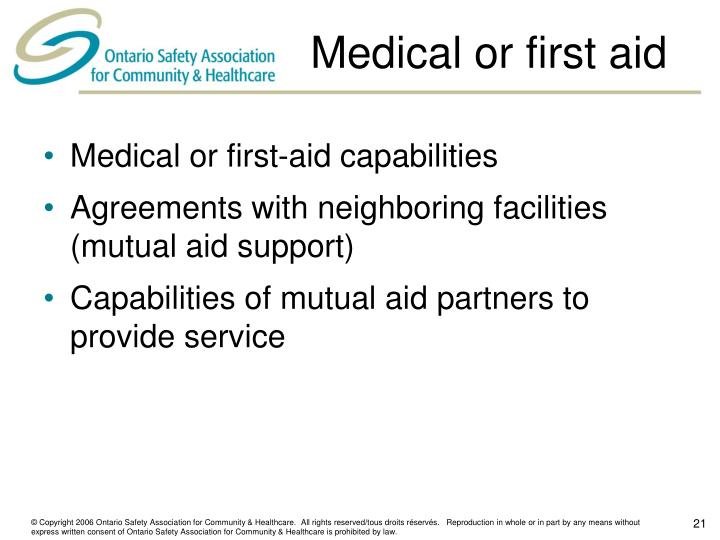 Medical or first aid