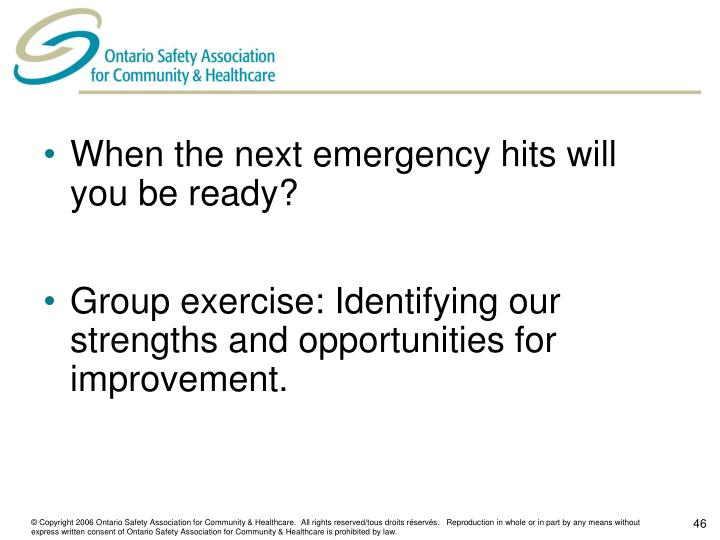 When the next emergency hits will you be ready?