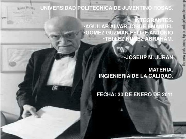 UNIVERSIDAD POLITECNICA DE JUVENTINO ROSAS.