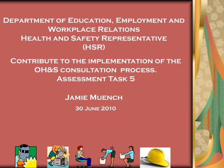 the implementation of policies procedure and legislation on health and safety in the workplace