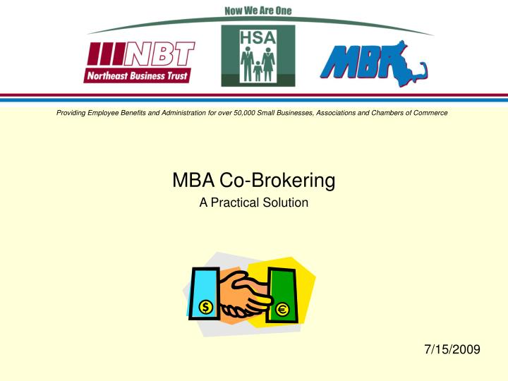 Mba co brokering a practical solution