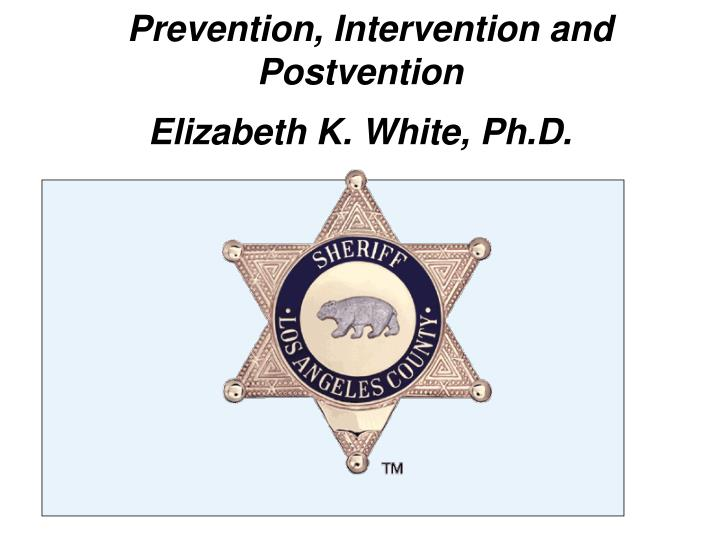 law enforcement suicide prevention intervention and postvention n.