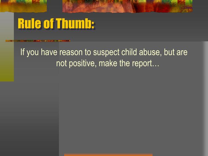 Rule of Thumb: