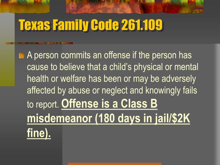 Texas Family Code 261.109