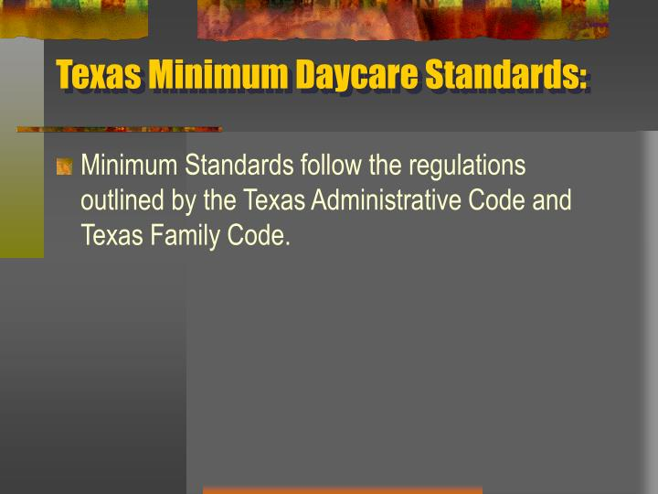 Texas Minimum Daycare Standards: