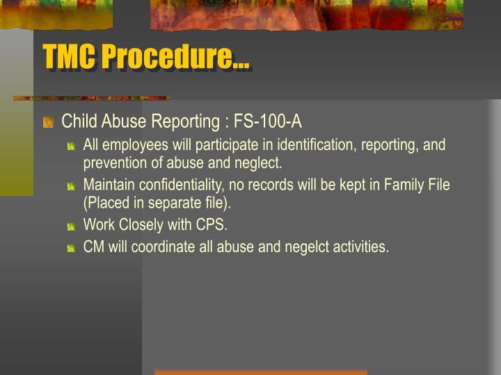 TMC Procedure…