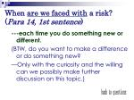 when are we faced with a risk para 14 1st sentence