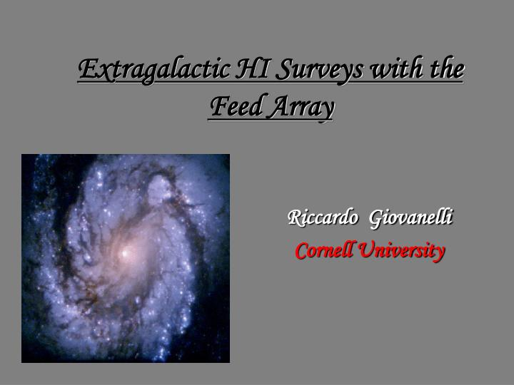 extragalactic hi surveys with the feed array n.
