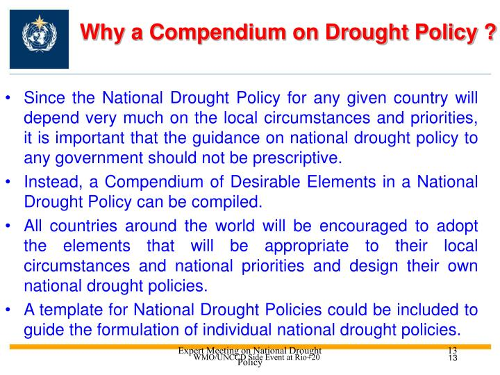 Why a Compendium on Drought Policy ?