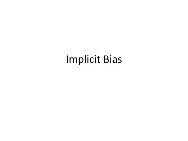 implicit bias n.